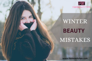 winter beauty mistakes, winter beauty, winter beauty mistake, winter beauty tips, winter skin tips