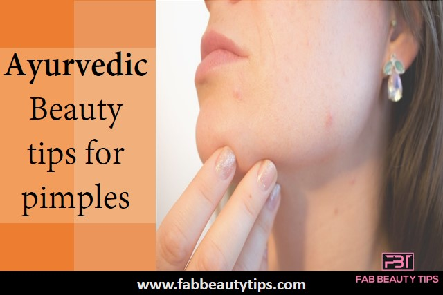 ayurvedic beauty tips,ayurvedic beauty tips for pimples,ayurvedic tips for pimples,pimple,pimples tips,ayurveda