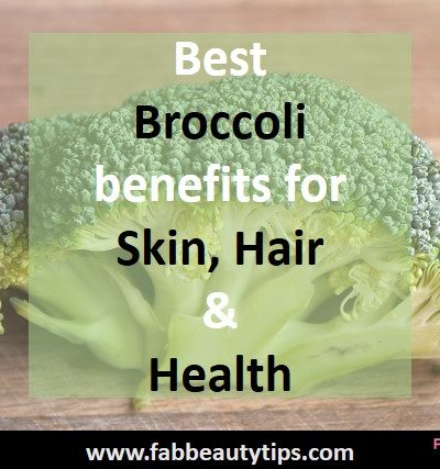 advantages of broccoli ,broccoli, broccoli benefits, broccoli benefits for skin,health benefits of broccoli, why is broccoli good for you