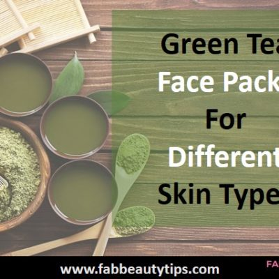 15 Green Tea Face Packs For Different Skin Types