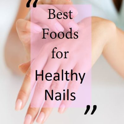 15 Best Foods for Healthy Nails