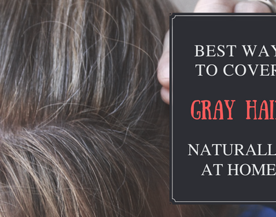 20 Best Way To Cover Gray Hair Naturally At Home