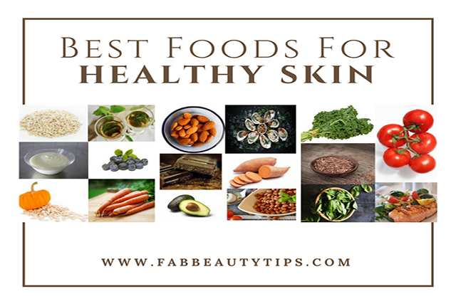 Top 20 Healthy and Best Foods for Healthy skin