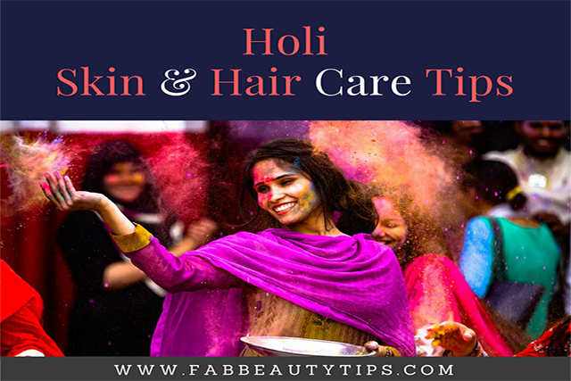 Holi Skin care tips & Hair care tips