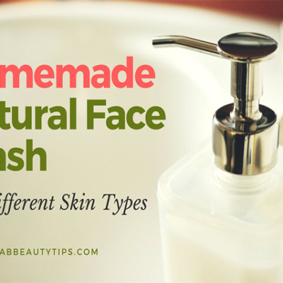 18 Homemade Natural Face Wash For Different Skin Types