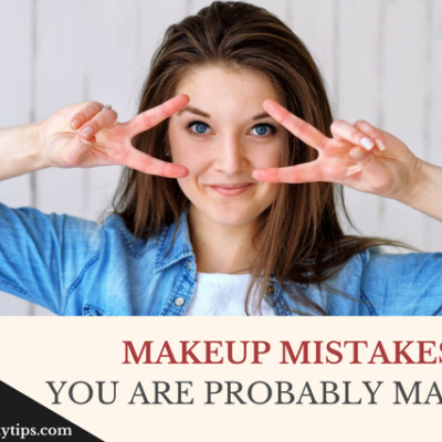 20 Makeup Mistakes You Are Probably Making