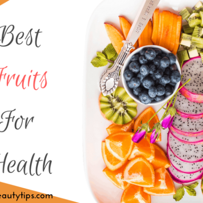 15 Best Fruits for Health
