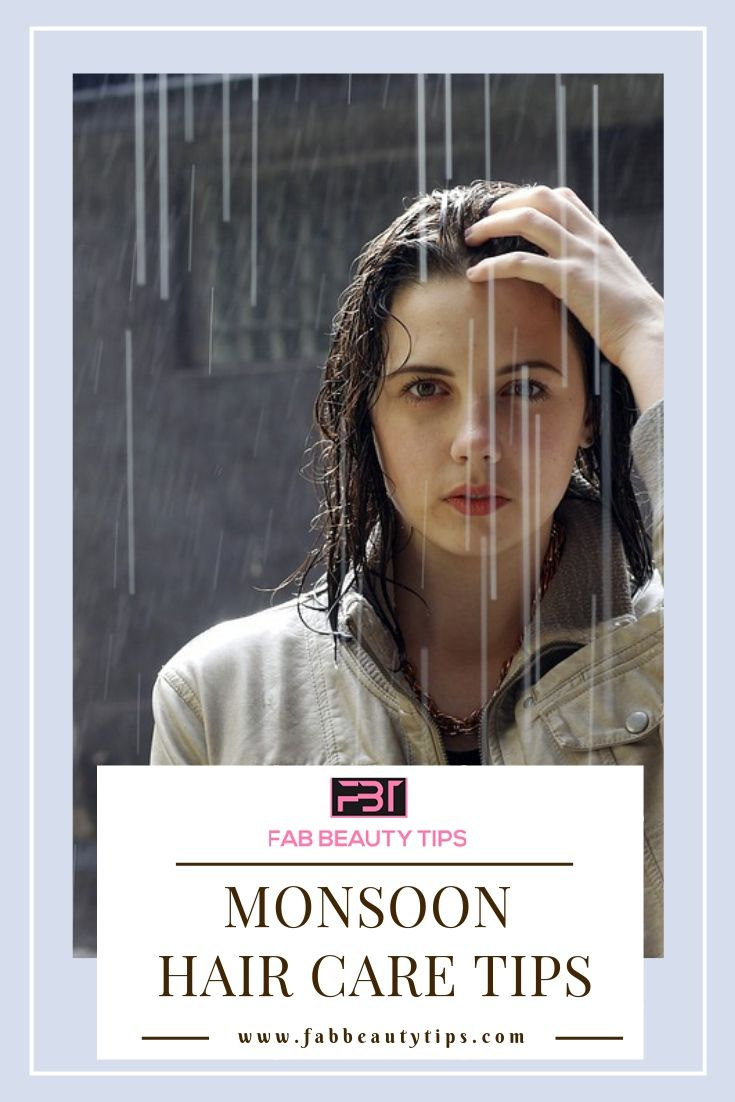 monsoon hair, monsoon hair care, monsoon hair care tips