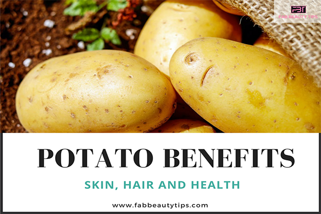22 Amazing Potato benefits for Skin, Hair and Health