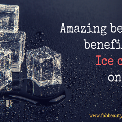 20 Amazing beauty benefits of ice cubes on face