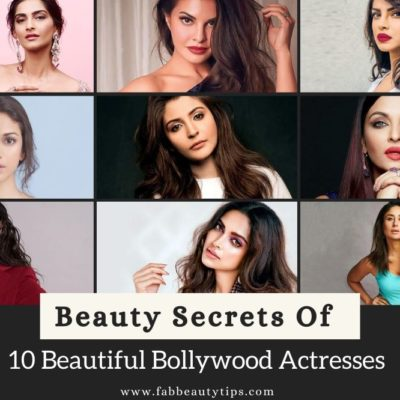 Beauty Secrets Of 10 Beautiful Bollywood Actresses