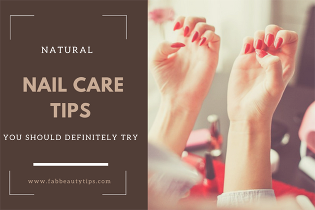 22 Natural Nail care tips you should definitely try