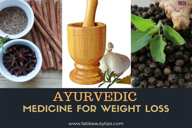 ayurvedic medicine for weight loss; ayurvedic weight loss, medicine for weight loss