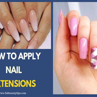 How to Apply Nail Extensions to Lengthen your Natural Nail