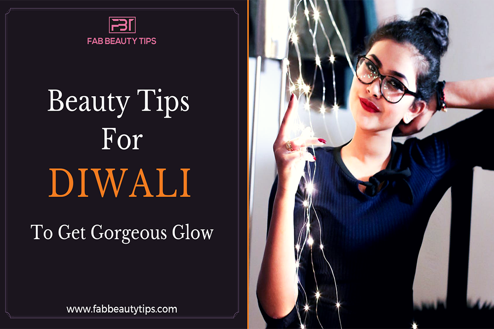 beauty tips for diwali, makeup tips for diwali, diwali beauty tips