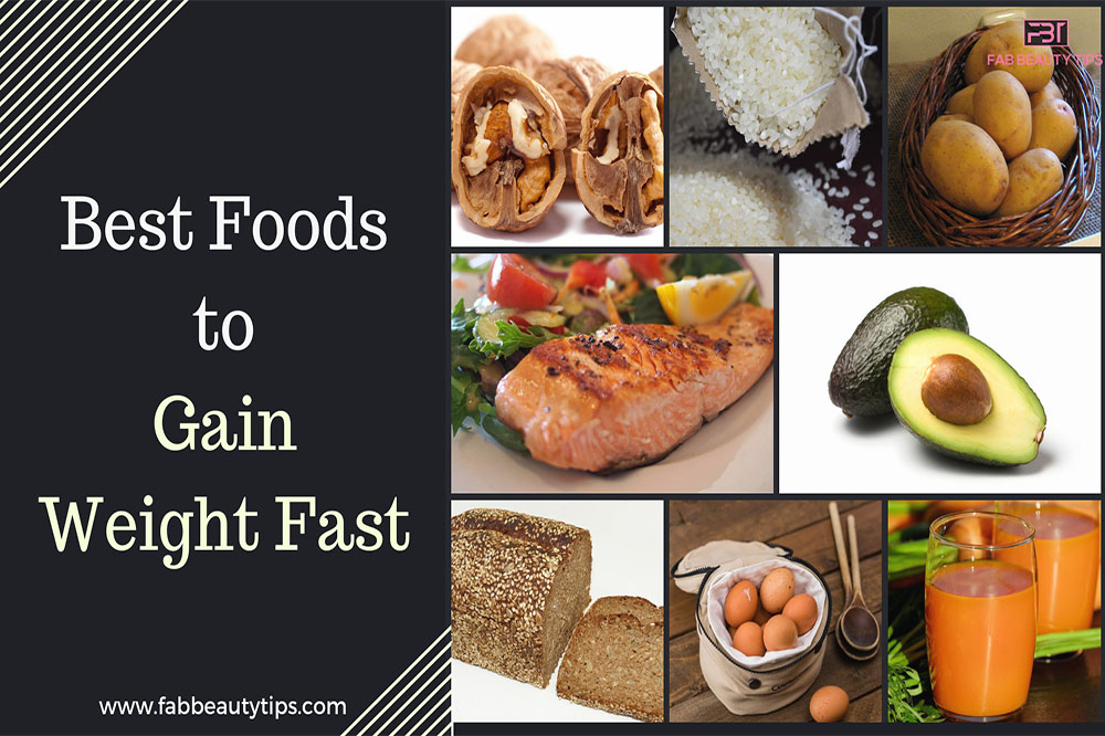 best foods to gain weight, foods to gain weight, healthy foods to gain weight fast, weight gain foods