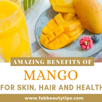 25 Benefits of Mango for Skin, Hair and Health