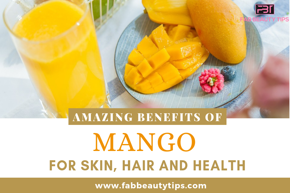 Benefits of Mango, benefits of mango for hair, health benefits of mango, mango benefits for hair, mango benefits for skin