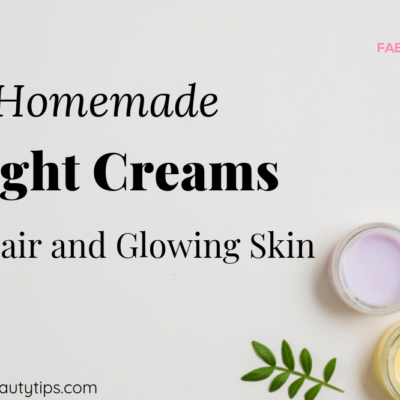 15 Homemade Night Creams for fair and glowing skin