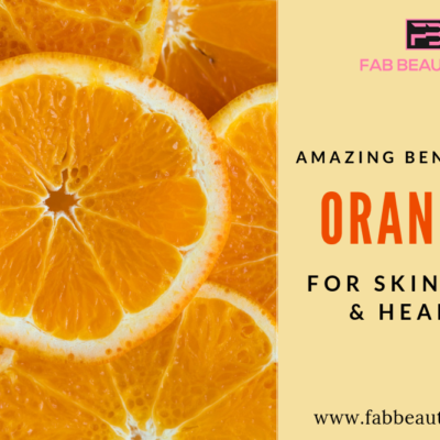 30 Amazing Benefits of Oranges for Skin, Hair and Health
