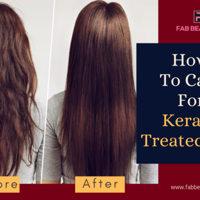 7 Easy Steps On How To Care For Keratin Treated Hair